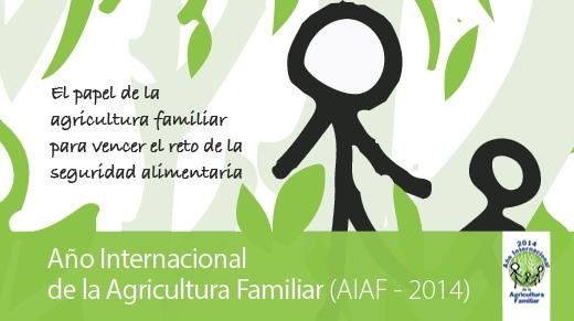 Año Internacional Agricultura Familiar 2014