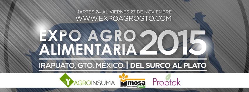 Agroinsuma, Proptek y Mosa en Expo AgroAlimentaria Guanajuato 2015
